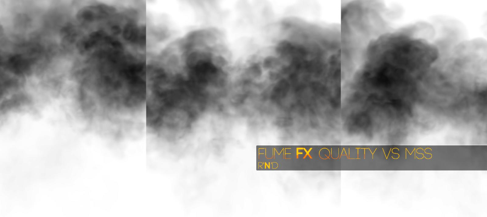 FumeFX: Quality vs MSS